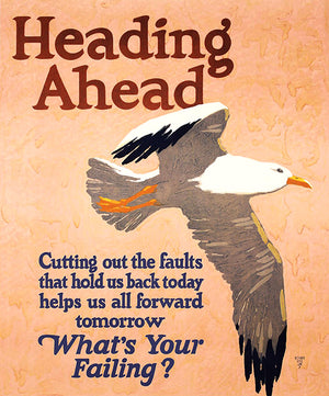 Heading Ahead - Cut Out Faults - 1929 - Work Motivational Poster