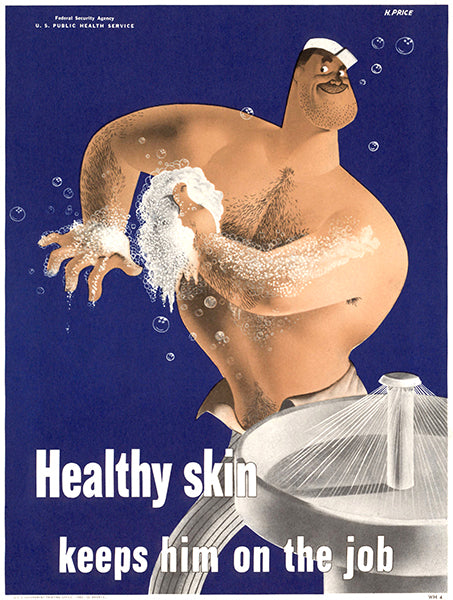 Healthy Skin - Keeps Him On The Job - 1942 - WWII - Health Poster