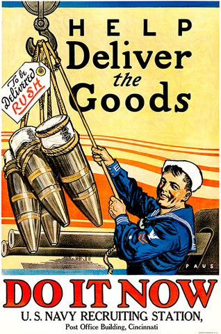 Help Deliver The Goods - US Navy - 1918 - World War I - Recruitment Poster