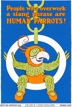 Hope Of A Nation - Work Human Parrots - Better Speech - 1937 - WPA Poster