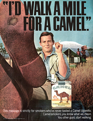 I'd Walk A Mile For A Camel - Cigarette - 1967 - Advertising Poster