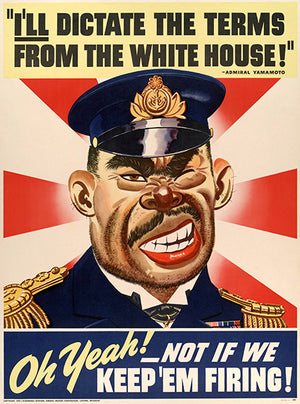 I'll Dictate Terms - Keep 'Em Firing - 1942 - World War II - Propaganda Poster