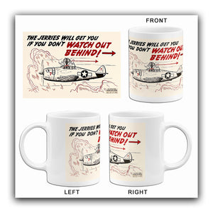 Jerries Will Get You - Watch Out - 1944 - Training Aids Aviation Mug