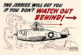 Jerries Will Get You - Watch Out - 1944 - Training Aids Aviation Poster