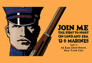Join Me - The First To Fight - US Marines - 1918 - World War I - Recruitment Magnet