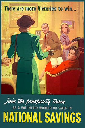 Join The Prosperity Team - Volunteer National Savings - 1945 - British War Magnet