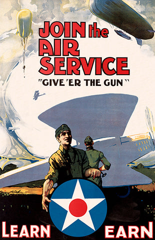 Join The Air Service Give 'Er The Gun - 1918 - World War I - Recruitment Poster
