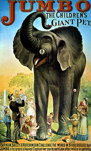 Jumbo Elephant - Giant Pet - Barnum, Bailey And Hutchinson - Circus Poster