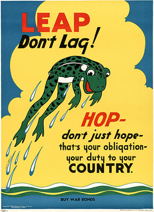 Leap Don't Lag! - 1942 - World War II - Propaganda Poster