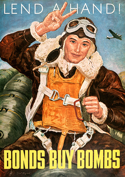 Lend A Hand! Bonds Buy Bombs - Air Corps - World War II - Propaganda Poster