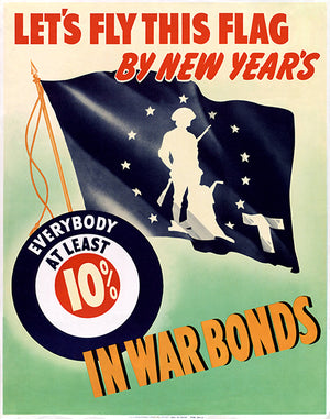 Let's Fly This Flag By New Year's - 1942 - World War II - Propaganda Poster