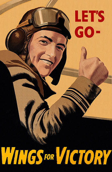 Let's Go - Wings For Victory - 1943 - World War II - Propaganda Poster