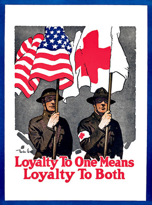 Loyalty To Both - Red Cross - 1917 - World War I - Propaganda Poster