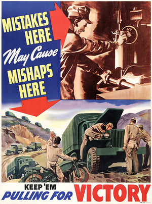Mistakes Here Cause Mishaps - Keep 'Em - 1940 - World War II - Propaganda Magnet