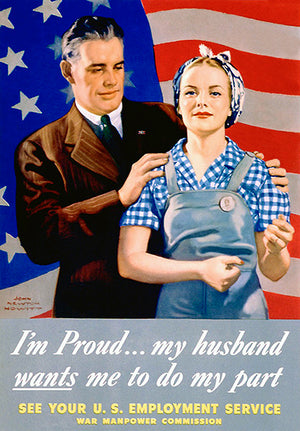 My Husband Wants Me To Do My Part - 1944 - World War II - Propaganda Poster