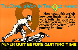 Never Quit - The Game is Won in the 9th Inning - 1923 - Motivational Poster