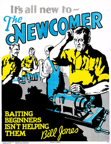 Newcomer - Help Them - 1928 - Bill Jones Work Motivation Poster