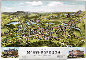Northborough, Massachusetts - 1887 - Aerial Bird's Eye View Panoramic Map Poster