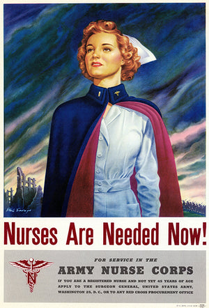 Nurses Are Needed Now! - 1944 - World War II - Propaganda Magnet