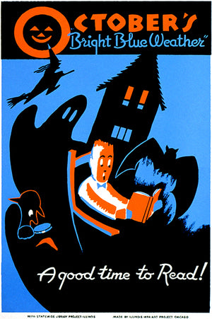 October's Bright Blue Weather A Good Time To Read Books - 1936 - WPA Magnet
