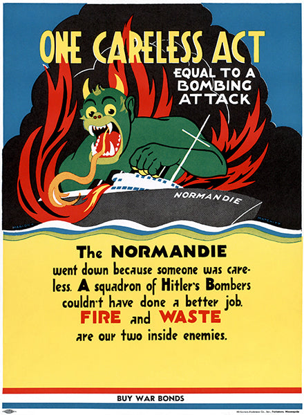 One Careless Act - Bombing Attack - 1942 - World War II - Propaganda Poster