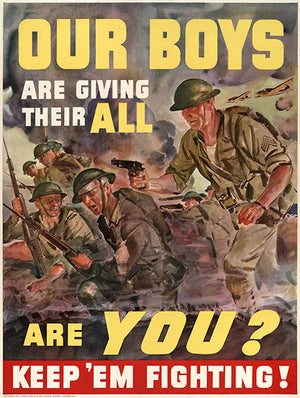 Our Boys Are Giving Thee All - Keep 'Em Fighting - 1940 - World War II - Propaganda Magnet