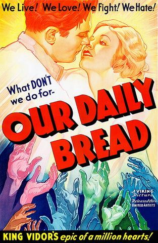 Our Daily Bread - 1934 - Movie Poster