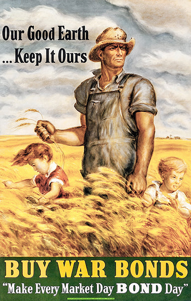 Our Good Earth - Keep It Ours - 1942 - World War II - Propaganda Poster