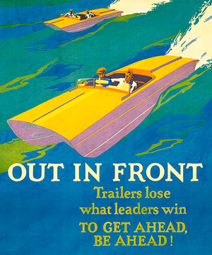 Out In Front - Leaders Win - 1920's - Work Motivational Poster