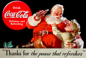 Pause That Refreshes - Coca-Cola Santa - 1938 - Promotional Advertising Poster