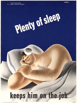 Plenty Of Sleep - Keeps Him On The Job - 1942 - WWII - Health Magnet
