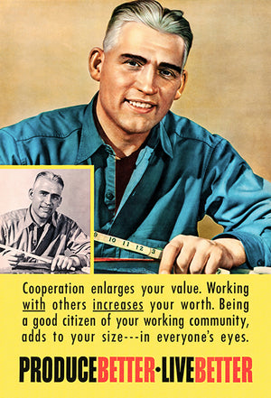 Produce Better - Live Better - 1948 - Motivational Poster
