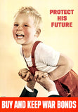 Protect His Future - 1944 - World War II - Propaganda Poster