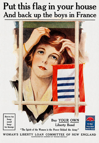 Put This Flag In Your House - 1918 - World War I - Propaganda Poster