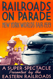 Railroads On Parade - New York World's Fair - 1939 - Promotional Advertising Poster