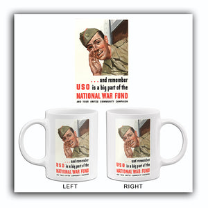 Remember USO Is A Big Part - 1940's - World War II - Propaganda Mug
