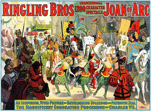 Ringling Bros - Joan Of Arc - Coronation Of Charles VII - 1912 - Circus Poster