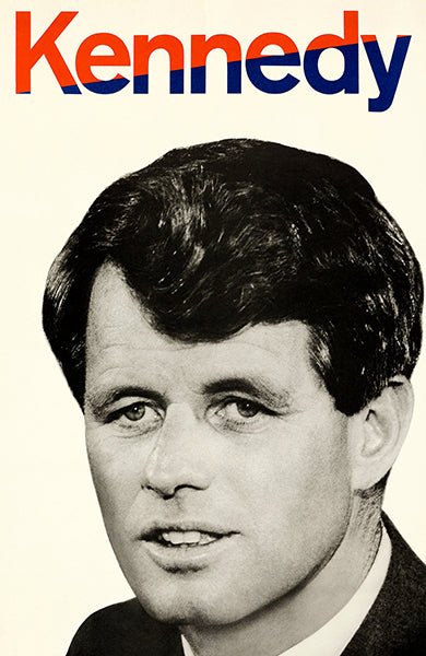 Robert Kennedy For President - 1968 - Presidential Campaign Poster