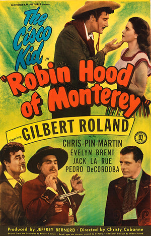 Robin Hood Of Monterey - 1947 - Movie Poster