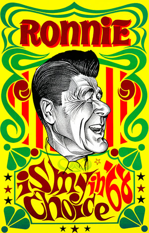 Ronald Reagan - Ronnie Is My Choice - 1968 CA Governor Race - Political Poster