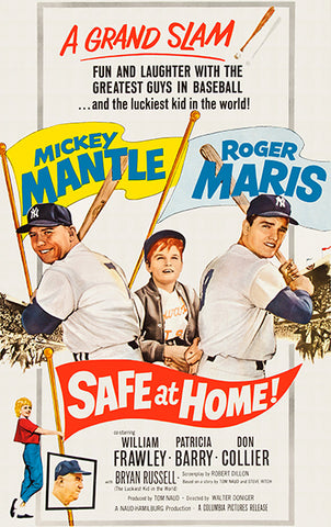 Safe At Home - Mickey Mantle - Roger Maris - 1962 - Movie Poster
