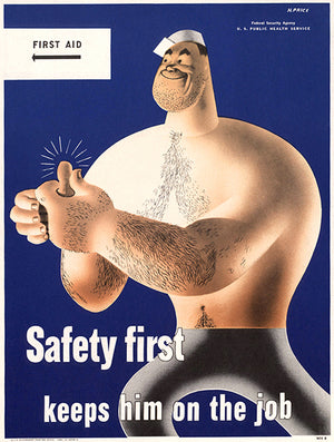 Safety First - Keeps Him On The Job - 1942 - WWII - Health Poster