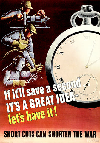 Save A Second - Great Idea - 1943 - World War II - Propaganda Poster