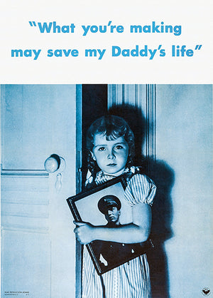 Save My Daddy's Life - 1942 - World War II - Propaganda Magnet