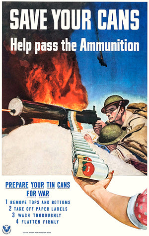 Save Your Cans - Ammunition - 1943 - World War II - Propaganda Poster