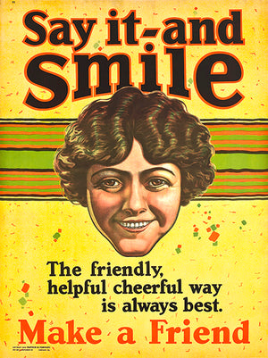 Say It And Smile - Make A Friend - 1924 - Motivational Magnet