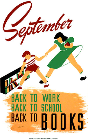 September - Back To Work, School, BOOKS - Reading - 1940 - WPA Poster