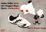 Some Folks' Eyes Are Bigger Than Stomachs - 1944 - World War II - Propaganda Poster