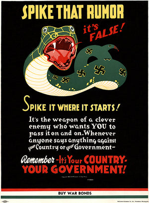 Spike That Rumor - It's False! -1942 - World War II - Propaganda Poster