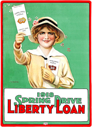 Spring Drive Liberty Loan - 1918 - World War I - Propaganda Magnet